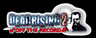 Dead Rising 2 : Off the Record...